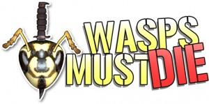 WaspsMustDie